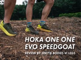 HOKA ONE ONE - EVO SPEEDGOAT รีวิวโดยโจอี้ (สองคนสี่ขา)